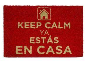 Keep Calm ya estas en casa