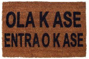 Ola k ase, entra o k ase